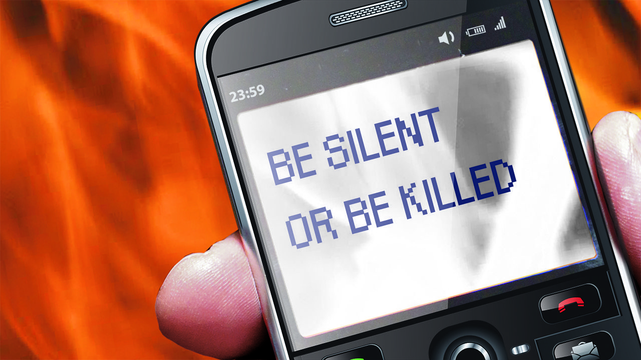 Be Silent or Be Killed