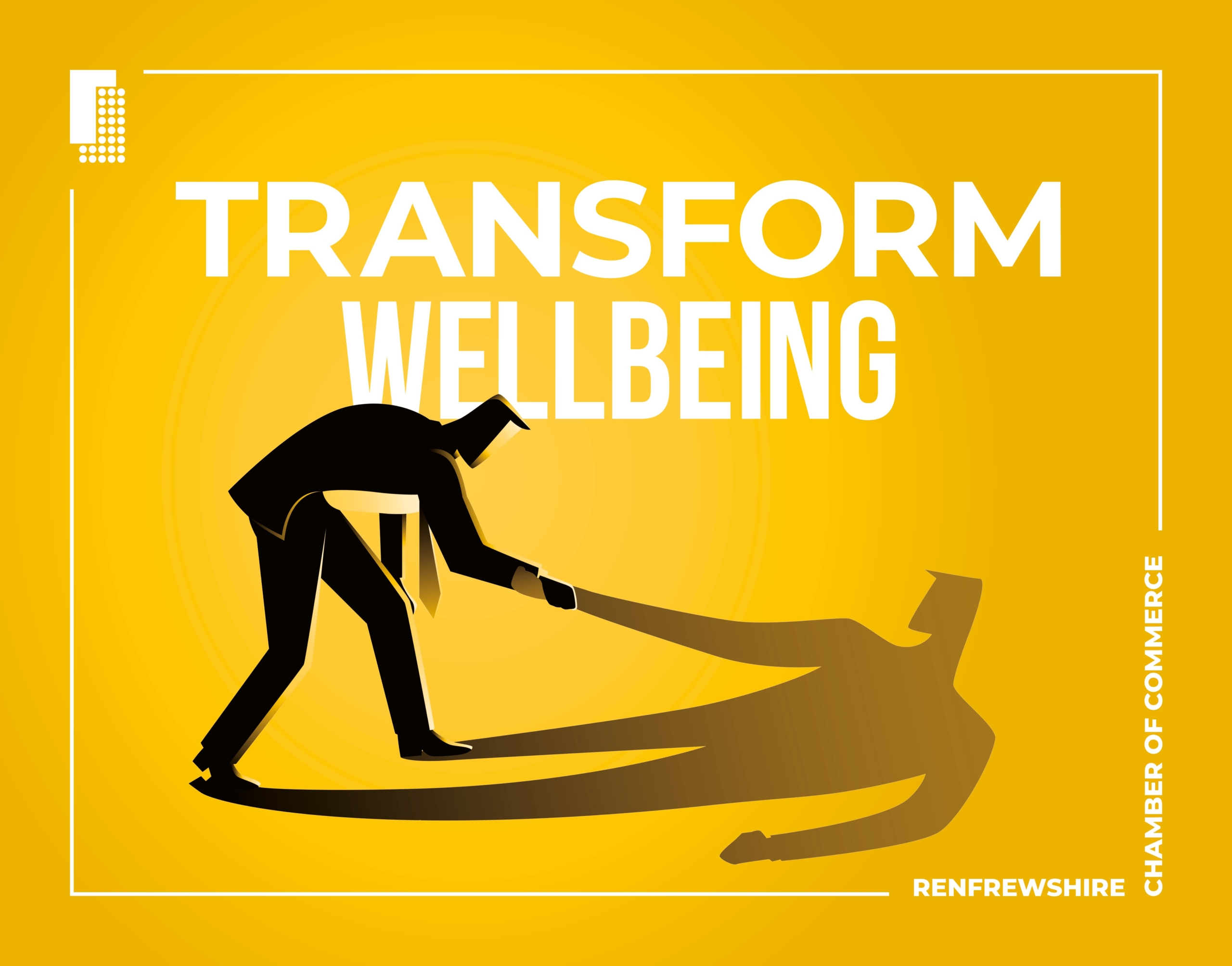 44227 Renfrewshire Chamber of Commerce - Webinar Graphics - Transform Wellbeing