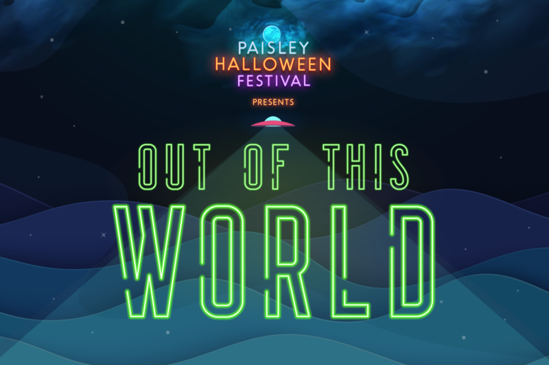 Paisley Halloween Festival presents Out of this World poster